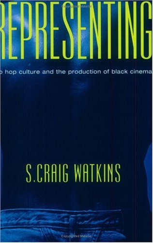 Representing Hip Hop Culture and the Production of Black Cinema  1999 edition cover