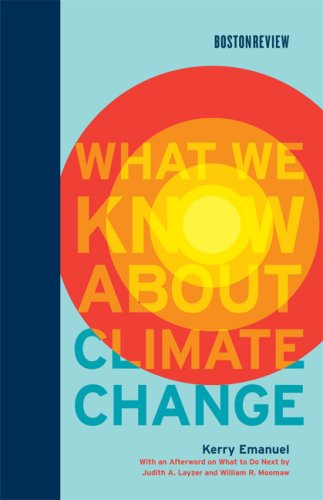 What We Know about Climate Change   2007 9780262050890 Front Cover
