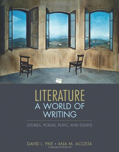 Literature A World of Writing Stories, Poems, Plays, and Essays  2011 edition cover