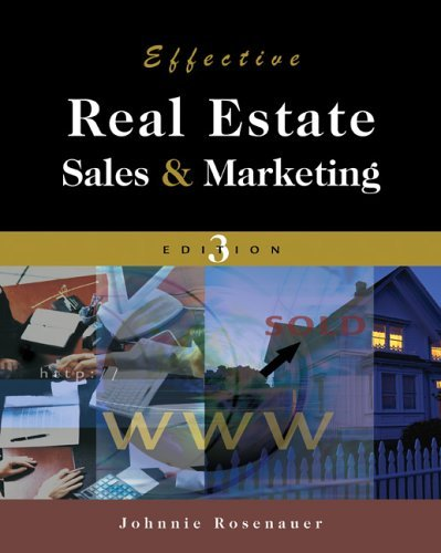 Effective Real Estate Sales and Marketing  3rd 2007 (Revised) edition cover