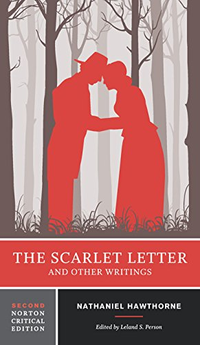 The Scarlet Letter and Other Writings:   2016 9780393264890 Front Cover