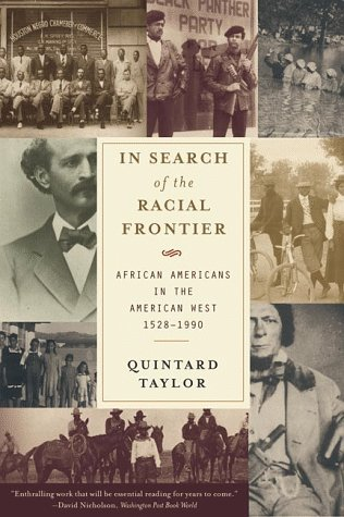In Search of the Racial Frontier African Americans in the West, 1528-1990 N/A edition cover