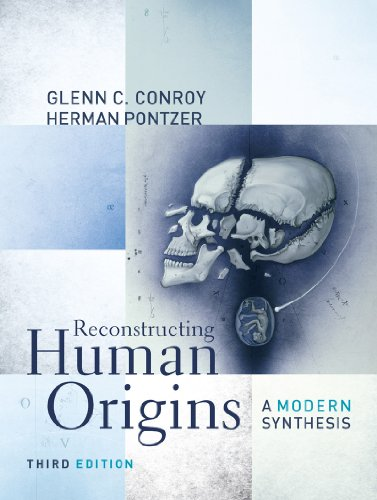 Reconstructing Human Origins A Modern Synthesis 3rd 2012 edition cover