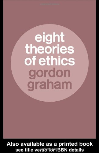 Eight Theories of Ethics   2004 edition cover