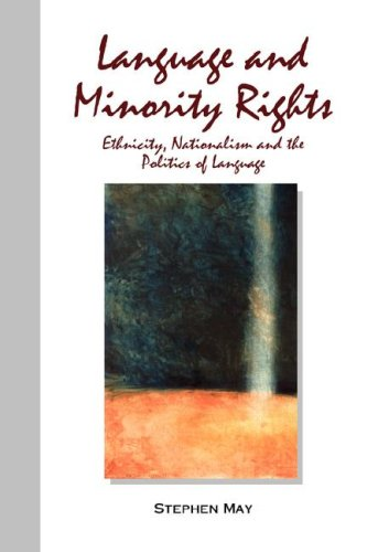 Language and Minority Rights Ethnicity, Nationalism, and the Politics of Language  2008 edition cover