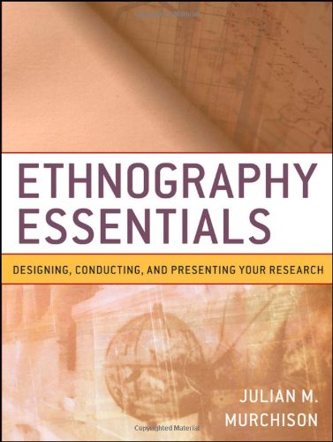 Ethnography Essentials Designing, Conducting, and Presenting Your Research  2010 edition cover