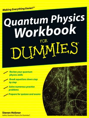 Quantum Physics Workbook for Dummies   2010 (Workbook) edition cover
