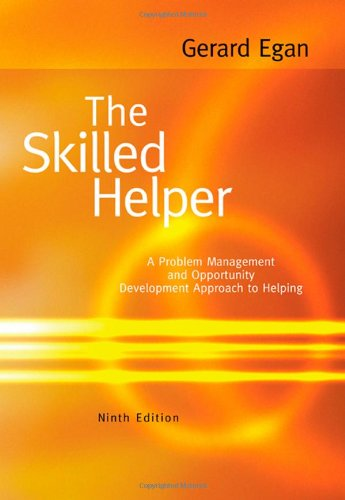 Skilled Helper A Problem-Management and Opportunity-Development Approach to Helping 9th 2010 edition cover