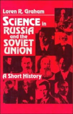 Science in Russia and the Soviet Union A Short History  1993 9780521287890 Front Cover
