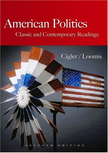 American Politics Classic and Contemporary Readings 7th 2008 edition cover