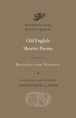 Old English Shorter Poems Religious and Didactic  2012 edition cover