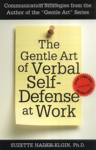 Gentle Art of Verbal Self-Defense at Work  2nd 2000 edition cover