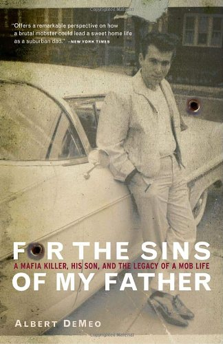 For the Sins of My Father A Mafia Killer, His Son, and the Legacy of a Mob Life  2002 edition cover