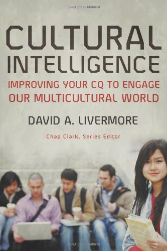 Cultural Intelligence Improving Your CQ to Engage Our Multicultural World  2009 edition cover