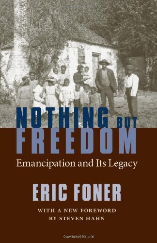 Nothing But Freedom Emancipation and Its Legacy  2007 edition cover