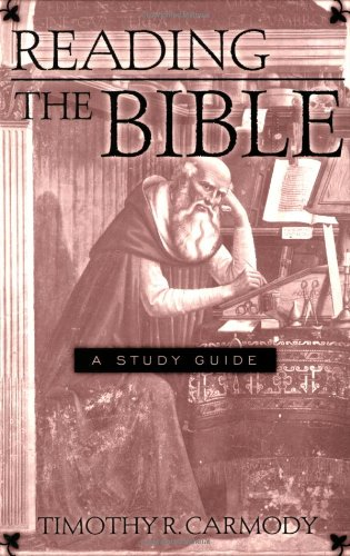 Reading the Bible A Study Guide  2004 (Student Manual, Study Guide, etc.) edition cover