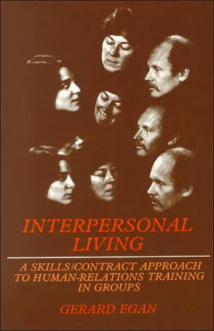 Interpersonal Living A Skills/Contract Approach to Human Relations Training in Groups  1976 edition cover