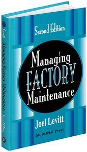 Managing Factory Maintenance  2nd 2004 edition cover