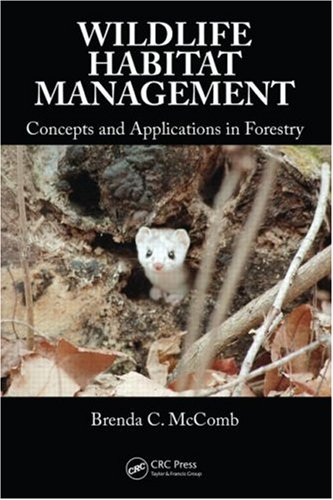Wildlife Habitat Management Concepts and Applications in Forestry  2007 edition cover