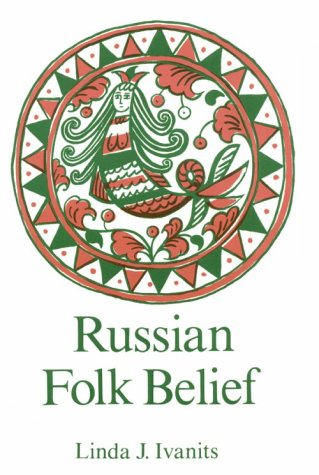 Russian Folk Belief   1993 edition cover