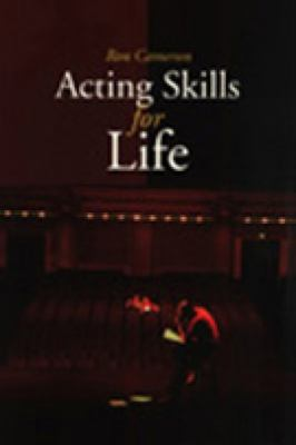 Acting Skills for Life Third Edition 2nd 9780889242890 Front Cover