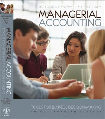 Managerial Accounting Tools for Business Decision-Making 3rd 2011 9781118033890 Front Cover