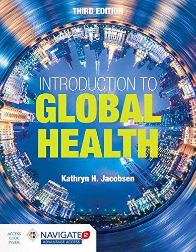 Introduction to Global Health  3rd 2019 (Revised) 9781284123890 Front Cover