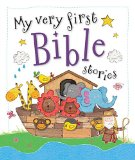 My Very First Bible Stories   2013 9781400323890 Front Cover