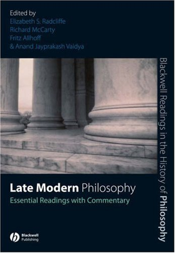 Late Modern Philosophy Essential Readings with Commentary  2007 edition cover