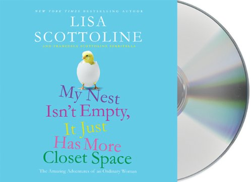 My Nest Isn't Empty, It Just Has More Closet Space:  2010 edition cover