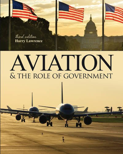 Aviation and the Role of Government:   2013 edition cover