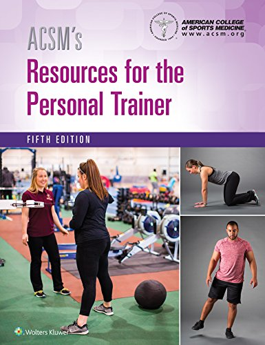 ACSM's Resources for the Personal Trainer  5th 2018 (Revised) 9781496322890 Front Cover