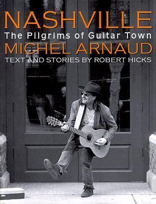 Nashville Pilgrims of Guitar Town  2000 9781556709890 Front Cover