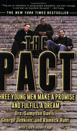 Pact Three Young Men Make a Promise and Fulfill a Dream  2002 (Reprint) 9781573229890 Front Cover