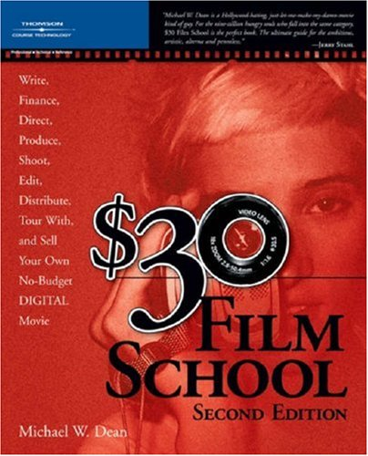 $30 Film School  2nd 2006 (Revised) 9781598631890 Front Cover