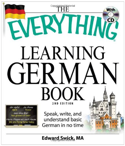 Everything Learning German Book Speak, Write, and Understand Basic German in No Time 2nd 2009 (Revised) 9781598699890 Front Cover