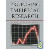 Proposing Empirical Research-4th Ed A Guide to the Fundamentals 4th 2010 edition cover