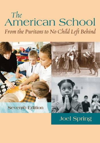 American School From the Puritans to No Child Left Behind 7th 2008 edition cover