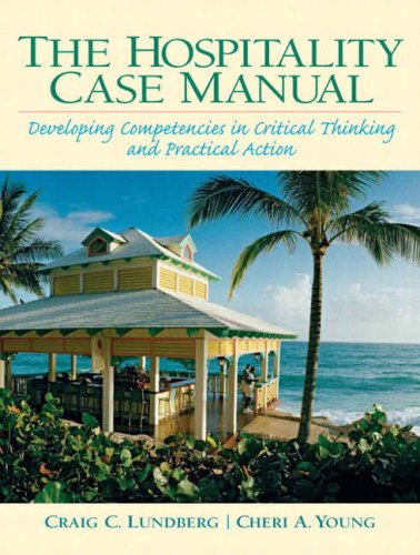 Hospitality Case Manual Developing Competencies in Critical Thinking and Practical Action  2009 edition cover