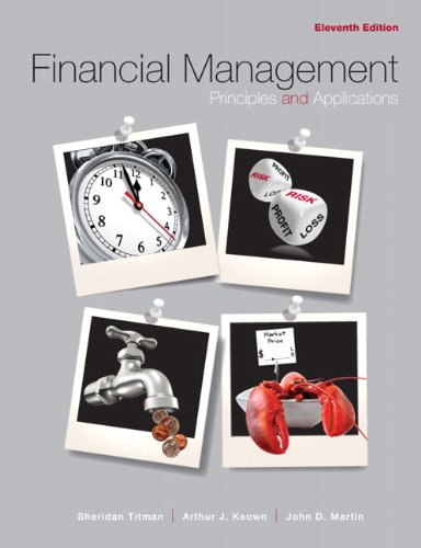 Financial Management Principles and Applications plus MyFinanceLab Package 11th 2011 9780132165891 Front Cover