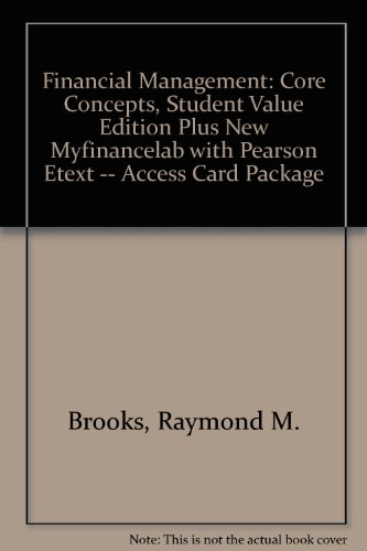 Financial Management Core Concepts 2nd 2013 9780132925891 Front Cover