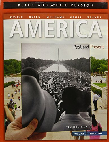 America Past and Present, Volume 2 Black and White Edition  10th 2013 edition cover