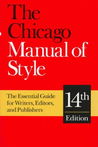 Chicago Manual of Style The Essential Guide for Writers, Editors and Publishers 14th 1993 edition cover