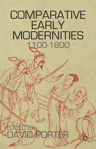 Comparative Early Modernities, 1100-1800   2012 9780230120891 Front Cover