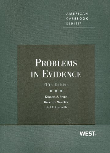 Problems in Evidence, 5th  5th 2011 (Revised) edition cover
