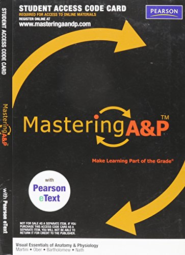 MasteringA&P with Pearson eText -- Valuepack Access Card -- for Visual Essentials of Anatomy & Physiology (ME Component)  2013 edition cover