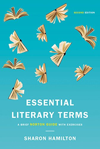 Essential Literary Terms: A Brief Norton Guide with Exercises  2016 9780393283891 Front Cover