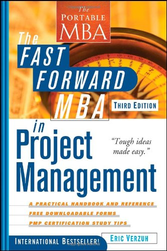 Fast Forward MBA in Project Management  3rd 2008 edition cover
