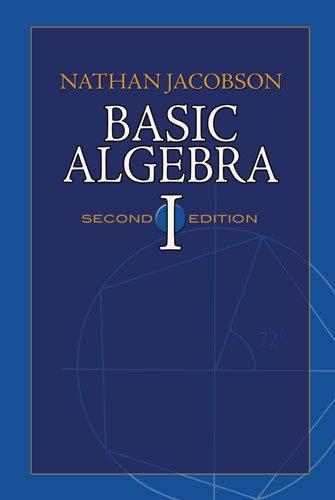Basic Algebra I  2nd 2009 9780486471891 Front Cover
