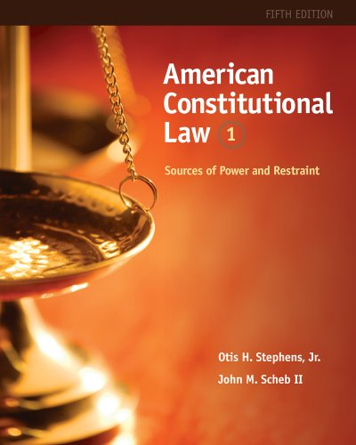American Constitutional Law Sources of Power and Restraint 5th 2012 edition cover